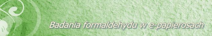 Badania formaldehydu w e-papierosach