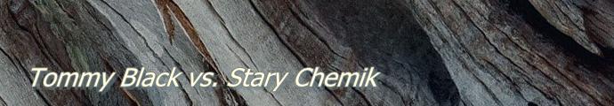 Tommy Black vs. Stary Chemik